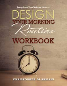 Design Your Morning Routine: Jump-Start Your Writing Success WORKBOOK