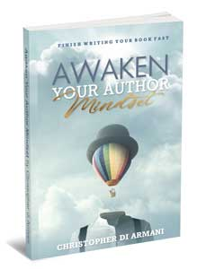 Awaken Your Author Mindset: Finish Writing Your Book Fast