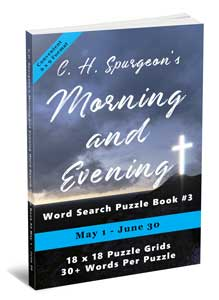C.H. Spurgeon's Morning and Evening Word Search Puzzle Book #3 (6×9): May 1st – June 30th