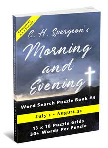 C.H. Spurgeon's Morning and Evening Word Search Puzzle Book #4 (6×9): July 1st – August 31st
