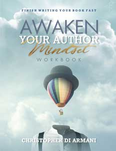 Awaken Your Author Mindset: Finish Writing Your Book Fast WORKBOOK
