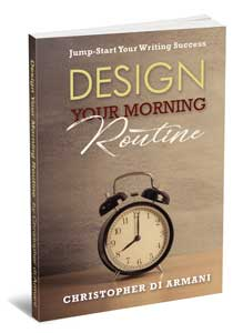 Design Your Morning Routine: Jump-Start Your Writing Success