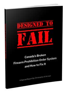 Designed to Fail: Canada's Broken Firearm Prohibition Order System and How to Fix It