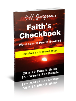 C. H. Spurgeon's Faith Checkbook Word Search Puzzle Book #4: October 1 – December 31