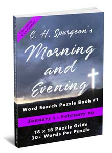 C.H. Spurgeon's Morning and Evening Word Search Puzzle Book #1 (6 x 9): January 1st to February 29th