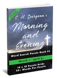 C.H. Spurgeon's Morning and Evening Word Search Puzzle Book #2 (6 x 9): March 1st – April 30th