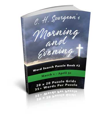 C.H. Spurgeon's Morning and Evening Word Search Puzzle Book #2: March 1st – April 30th