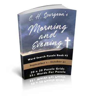 C.H. Spurgeon's Morning and Evening Word Search Puzzle Book #5: September 1st to October 31st