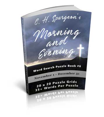 C.H. Spurgeon's Morning and Evening Word Search Puzzle Book #6: November 1 – December 31